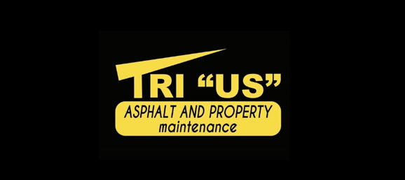 "TRI ""US"" Asphalt and Property Maintenance"